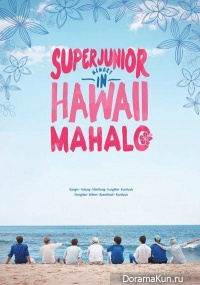 Super Junior - Boys In City in Hawaii (Mahalo ver.)
