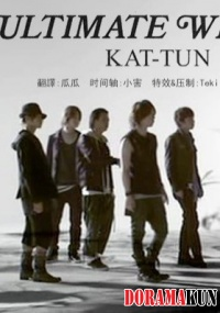 KAT-TUN - ULTIMATE WHEELS Making of MV