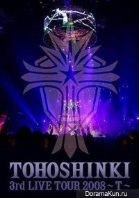 Tohoshinki - 3rd Live Tour-T-on TBS 2008