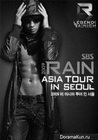 Rain Bi - Legend of Rainism in Seoul 2009