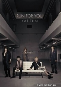 KAT-TUN - RUN FOR YOU Making of MV