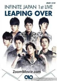 INFINITE - 1st Japan live Leaping Over