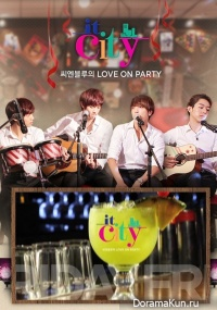 CNBLUE - IT CITY Love on Party