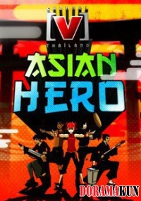 Asian Hero in Thailand