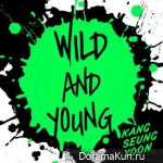 Gang Seung Yoon – Wild And Young