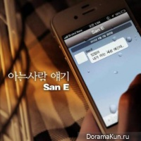 San.E – Story Of Someone I Know