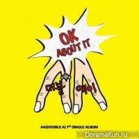 Double A – Ok About it