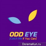 ODD EYE – Catch Me If You Can