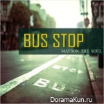 Mayson The Soul – Bus Stop