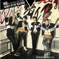 M.I.B – Money In The Building