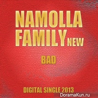 Namolla Family N – You Are So Bad