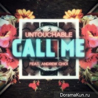 Untouchable – Call Me