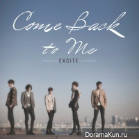 Excite – Comeback To Me