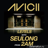Avicii – Levels With Seulong From 2AM