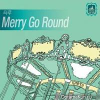 Taru – Merry Go Round