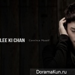 Lee Ki Chan – Convince Myself