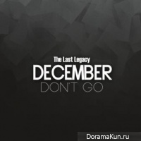 December – The Last Legacy