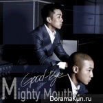 Mighty Mouth – Good-Bye