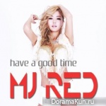 MJRed – Have A Good Time